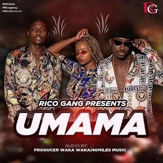 Audio Rico Gang - Umama Mp3 Download