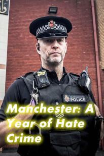 Watch Manchester: A Year of Hate Crime Online Free 2018 Putlocker