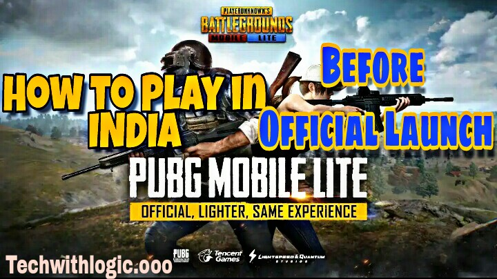 How to Play PUBG MOBILE LITE before Official Launch ?
