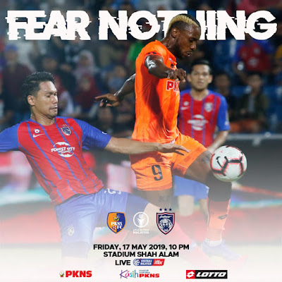 Live Streaming Pkns Fc vs JDT Liga Super 17.5.2019