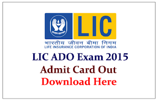 LIC ADO Exam 2015 Admit Card Out
