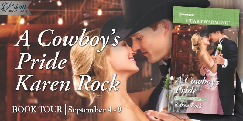 It's the Grand Finale for A COWBOY'S PRIDE by Karen Rock!