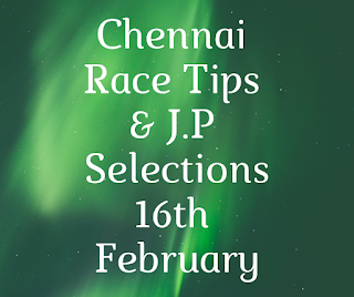 Chennai Race Selections 16th February