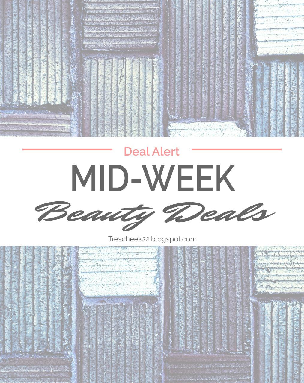 DEAL ALERT: Mid-Week Beauty Deals