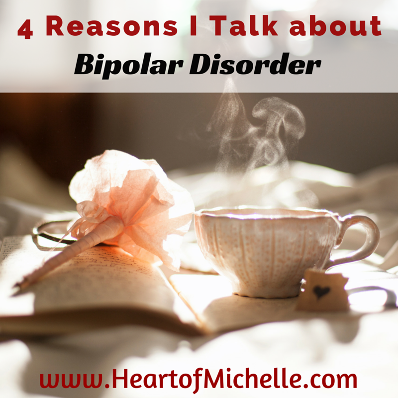 4 Reasons I Talk about Bipolar Disorder