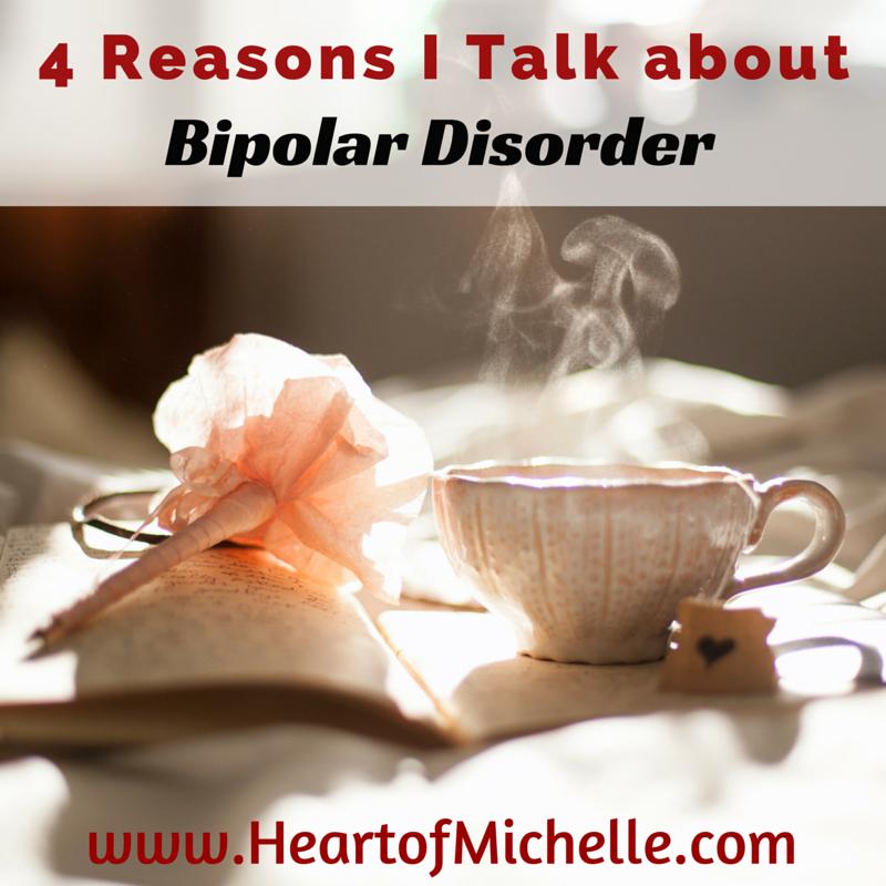 4 Reasons I Talk about Bipolar Disorder