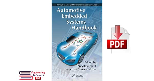 Automotive Embedded Systems Handbook 1st Edition by Nicolas Navet, Francoise Simonot-Lion