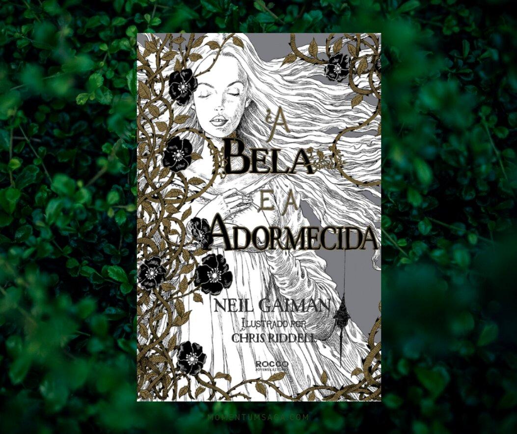 Resenha: A Bela e a Adormecida, de Neil Gaiman