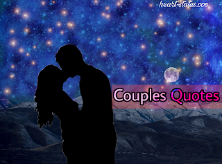 2018 Latest Quotes for Couple | Famous Couple Quotes
