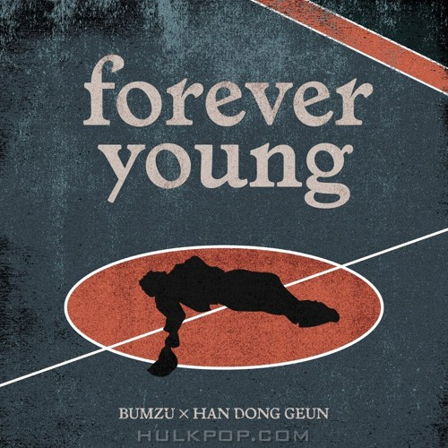 BUMZU, Han Dong Geun – Forever Young – Single (ITUNES PLUS AAC M4A)