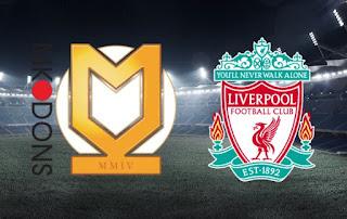 مباشر مشاهدة مباراة ليفربول و ميلتون كينز دونز ٢٥-٩-٢٠١٩ بث مباشر في كاس الرابطة يوتيوب بدون تقطيع