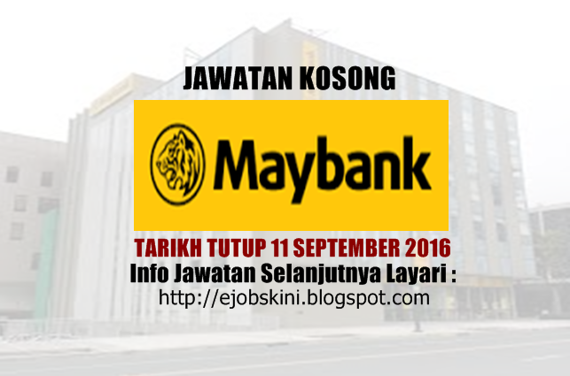 jawatan kosong di maybank ogos 2016