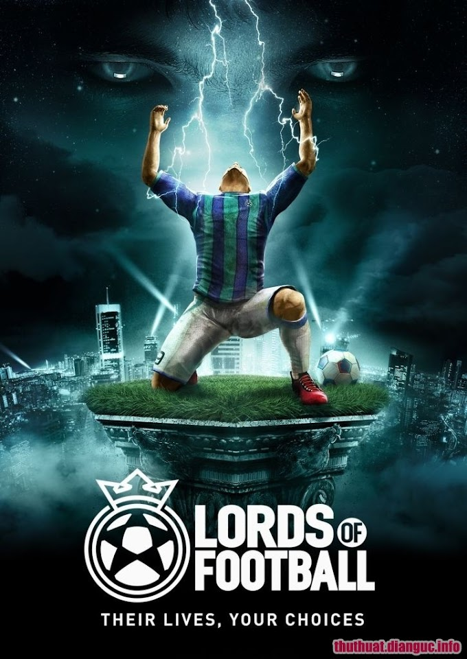 Download Game Lords of Football - RELOADED Fshare