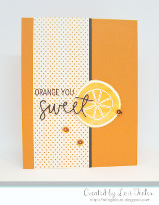 Orange You Sweet card-designed by Lori Tecler/Inking Aloud-stamps and dies from Concord & 9th