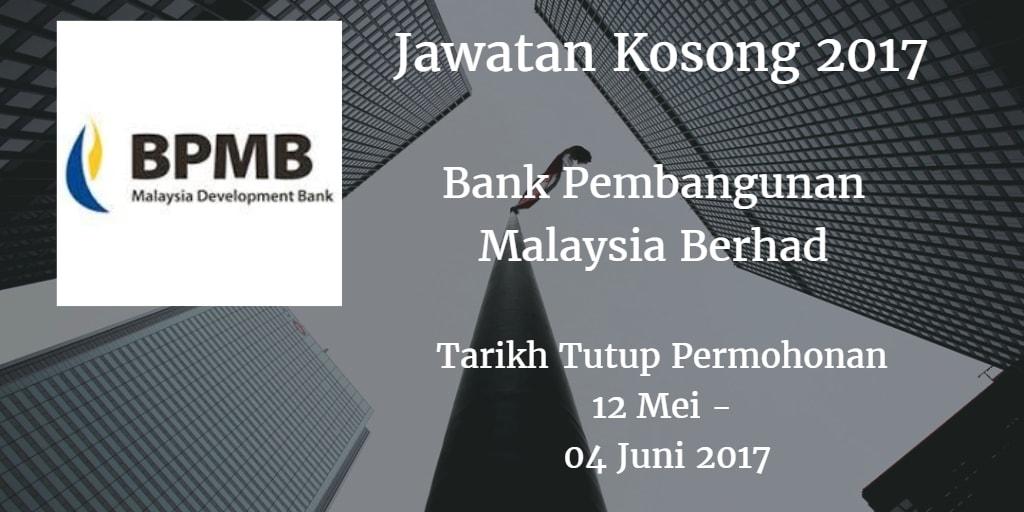 Jawatan Kosong BPMB 12 Mei - 04 Juni 2017