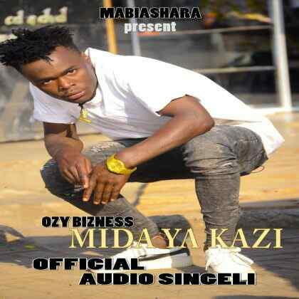 Download Mp3 | Ozy Bizness - Mida ya Kazi (Singeli)