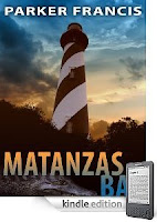 Parker Francis has created a protagonist you'll root for from page one of his thriller <i><b>Matanzas Bay</b></i>, our eBook of the Day. 4.9 stars, just $2.99 on Kindle, and here's a free sample!
