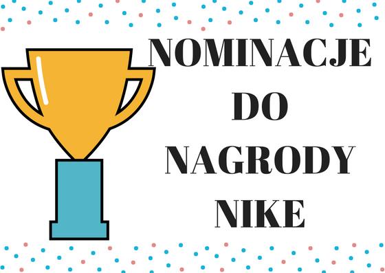 Moje nominacje do Nagrody Nike!