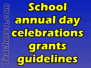School annual day celebrations grants and guidelines