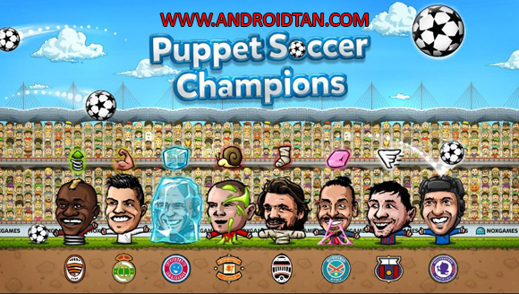 Free Download Puppet Soccer Champions 2014 Mod Apk v1.0.45 (Unlimited Money) Android Terbaru 2017
