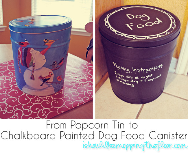 Popcorn Tin turned Dog Food Container   i should be mopping the floor