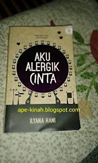 Review Novel: Aku Alergik Cinta