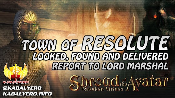 Town Of Resolute ★ Looked, Found & Delivered Report To Lord Marshal ★ Shroud of the Avatar Gameplay