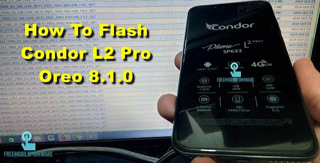 How To Flash Condor L2 Pro Oreo 8.1.0 Using Mtk Flashtool