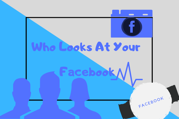 Can You See Who Looks At Your Facebook