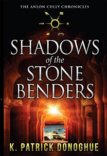 Shadows of the Stone Benders - a suspense-riddled thriller by K Patrick Donoghue