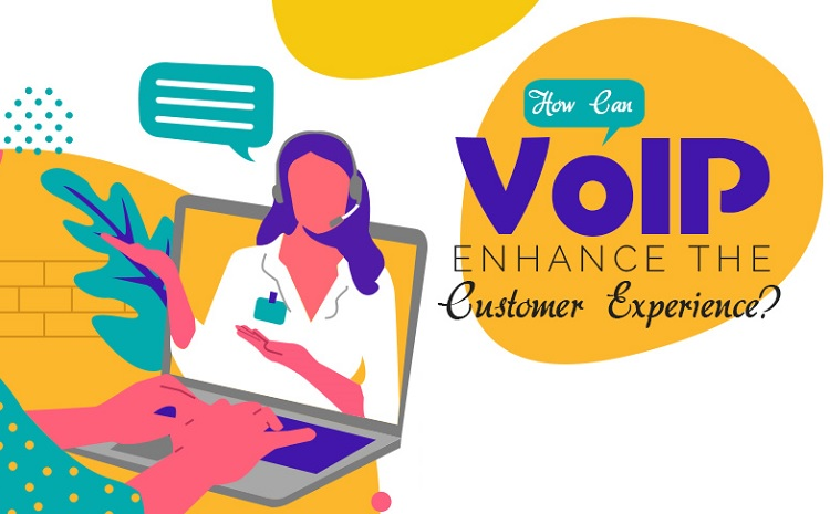 Improve Customer Service Experience using VoIP Technology