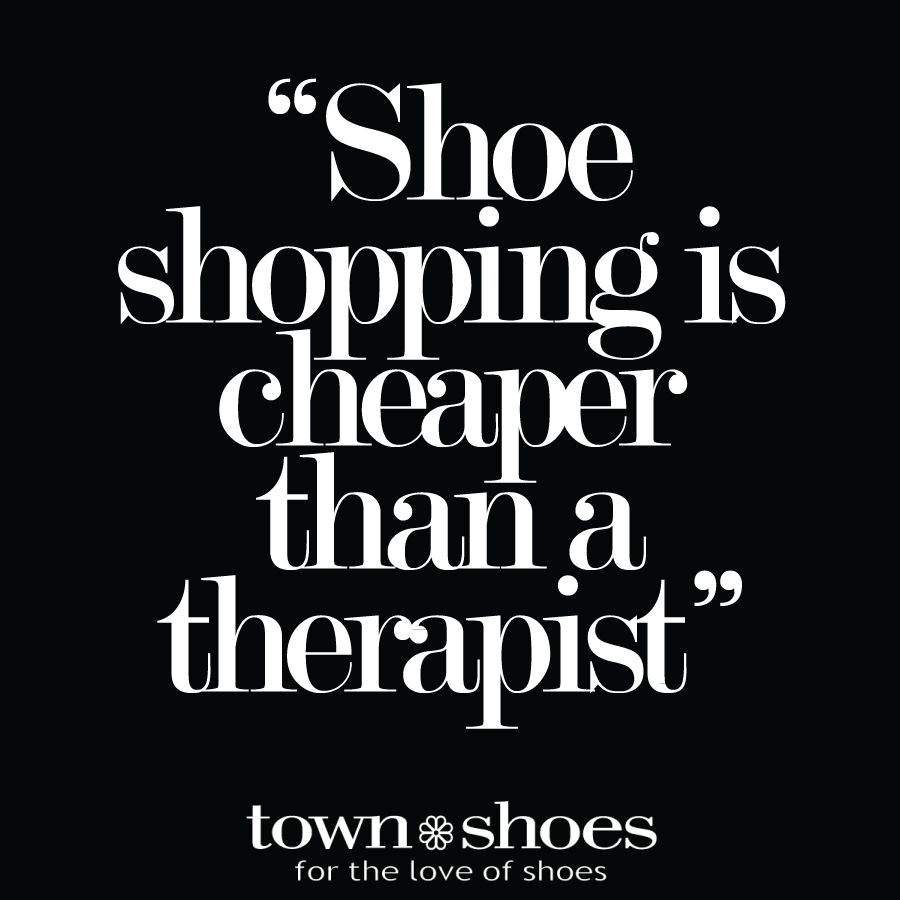 shoe shopping quotes