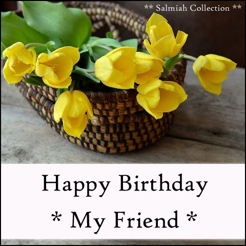 Birthday Card for Friend 32 Salmiah Collection – Birthday Card for My Friend