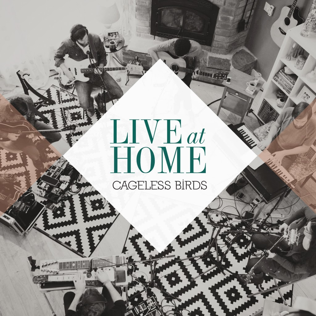Cageless Birds - Live at Home (2014) English Christian Album Download