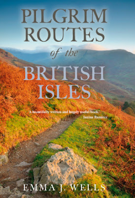 Book Spotlight:  Pilgrim Routes of the British Isles, by Emma J. Wells