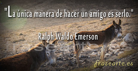 Frases de amistad, Ralph Waldo Emerson