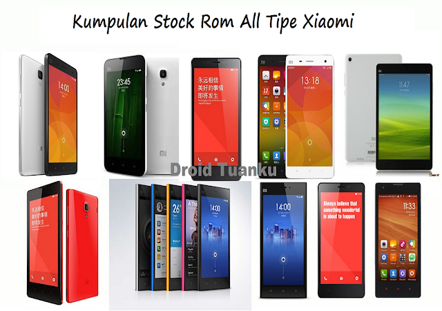 StocK Rom for All Smartphone Xiaomi Lengkap