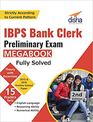 Free Download Disha Publication IBPS Bank Clerk Preliminary Exam Mega Book (Guide + Past Papers + 15 Practice Sets) Book PDF