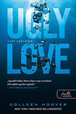 Colleen Hoover – Ugly Love: Csúf szerelem megjelent a Könyvmolyképző Kiadó gondozásában a Rubin Pöttyös Könyvek sorozatban