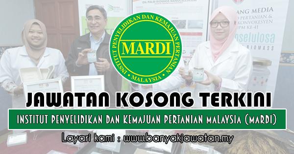 Jawatan Kosong 2018 di Institut Penyelidikan Dan Kemajuan Pertanian Malaysia (MARDI)