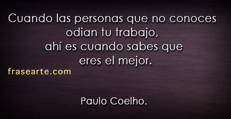 Cuando las personas  odian tu trabajo - Paulo Coelho