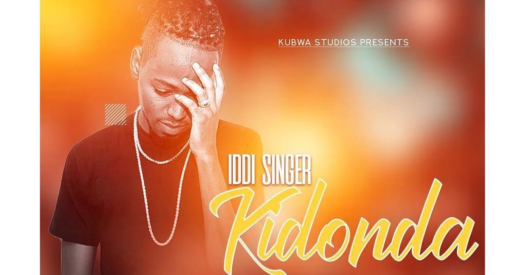 New Video: Kidonda - Iddi Singer - Citimuzik