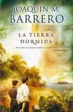 http://lecturasmaite.blogspot.com.es/2013/05/la-tierra-dormida-de-joaquin-m-barrero.html