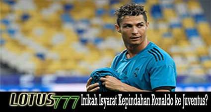 Inikah Isyarat Kepindahan Ronaldo ke Juventus?