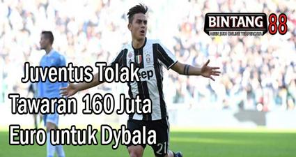 Juventus Tolak Tawaran 160 Juta Euro untuk Dybala