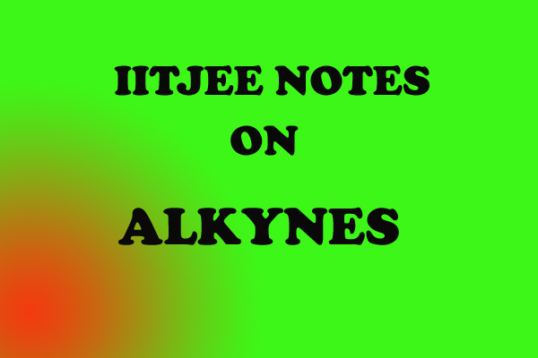 Alkynes Notes