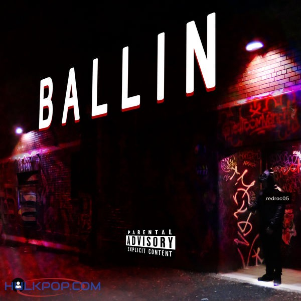 Red-roc – Ballin – Single