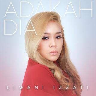 Liwani Izzati - Adakah Dia