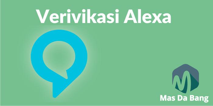 Cara Verivikasi Alexa ID di Blog