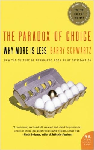 Barry Schwartz The Paradox of Choice